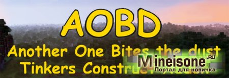 Мод Another One Bites the Dust для Minecraft 1.7.2, 1.7.10 – аддон к Tinker`s Construct