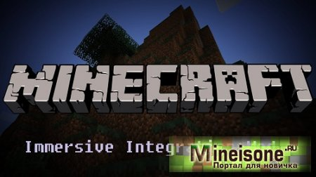 Мод Immersive Integration для Minecraft 1.7.10 – новый контент к IE